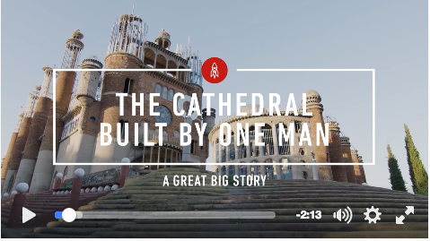 The Cathedral Built By One Man
